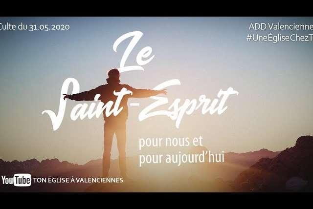 Un culte chez toi : Le Saint-Esprit pour nous et pour aujorud'hui
