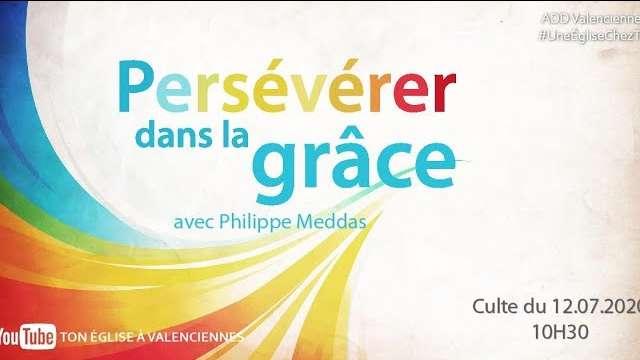 Un culte chez toi : Persévérer dans la grâce
