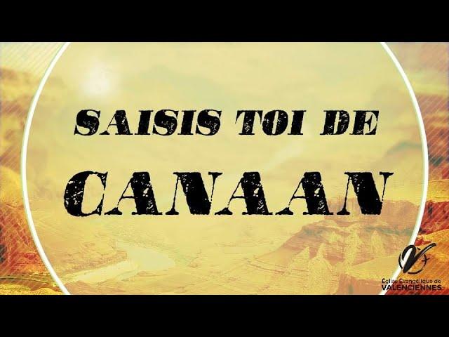 SAISIS-TOI POUR CANAAN